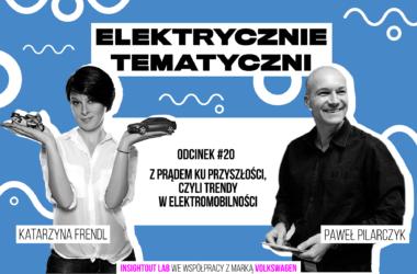 Elektrycznie Tematyczni - odcinek 20.